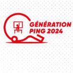 Génération Ping 2024 – Saison 2019/2020