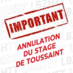 ANNULATION DU STAGE DE TOUSSAINT !
